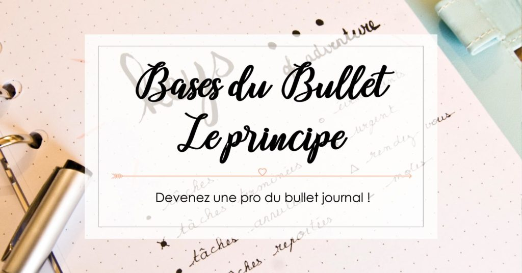 bullet journal principe