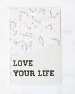 Pochette love your life pour classeur bullet journal